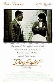 Dogfight(1991) Poster - Movie Forum, Cast, Reviews