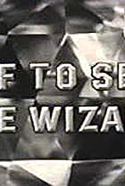 Image of Off to See the Wizard