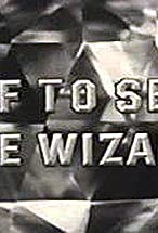 Primary image for Off to See the Wizard