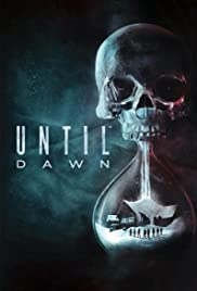 Until Dawn (2015) Poster - Movie Forum, Cast, Reviews