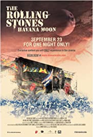 The Rolling Stones Havana Moon (2016) Poster - Movie Forum, Cast, Reviews