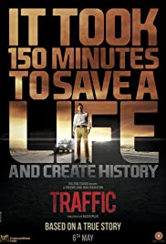 Traffic (2016) Poster - Movie Forum, Cast, Reviews