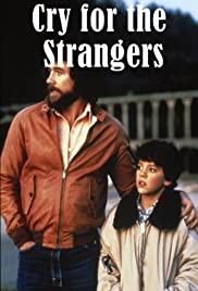 Cry for the Strangers (1982) Poster - Movie Forum, Cast, Reviews