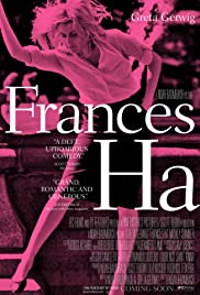 Frances Ha (2012) Poster - Movie Forum, Cast, Reviews