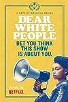 'Dear White People' Renewed by Netflix for Season 2