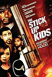 The Stick Up Kids Poster