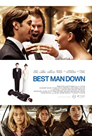 Best Man Down (2012) Poster - Movie Forum, Cast, Reviews
