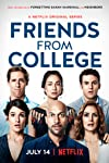 'Friends From College' Season 2 Ordered by Netflix