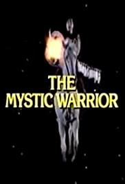 The Mystic Warrior Poster