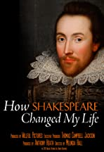How Shakespeare Changed My Life