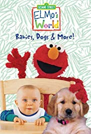 Elmo's World: Babies, Dogs & More Poster