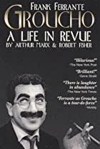 Image of Groucho: A Life in Revue