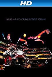 Muse - Live at Rome Olympic Stadium (2013) Poster - Movie Forum, Cast, Reviews