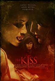 The Kiss (2008) Poster - Movie Forum, Cast, Reviews