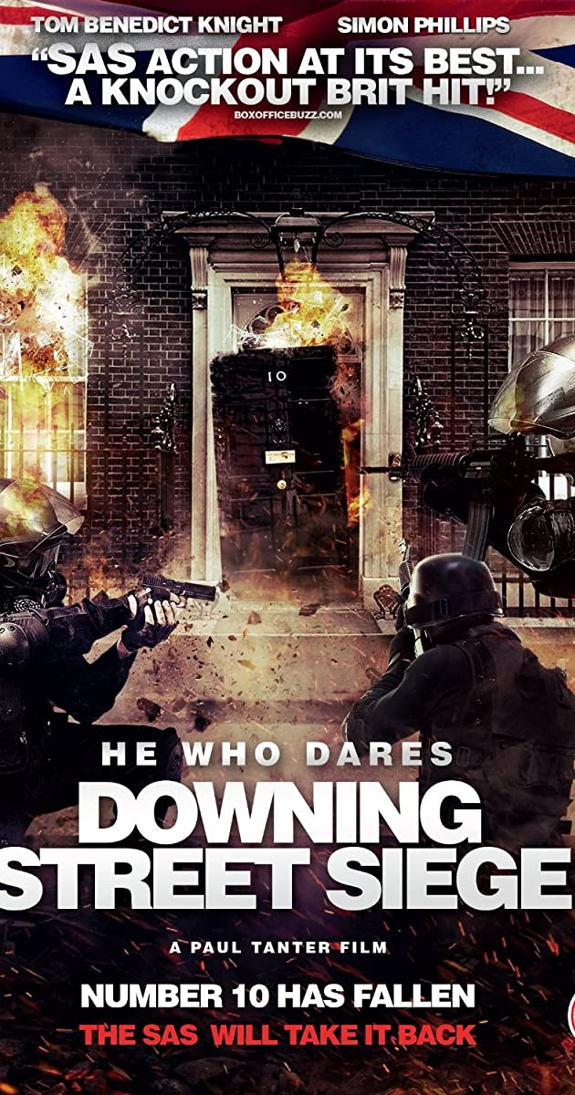 HE WHO DARES DOWNING STREET SIEGE (2014)
