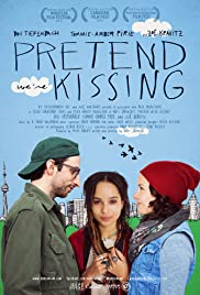 Pretend We're Kissing (2014) Poster - Movie Forum, Cast, Reviews