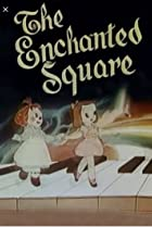 Image of The Enchanted Square