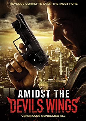 Amidst the Devil's Wings (2014)