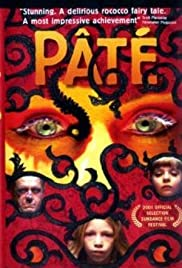 Pâté (2001) Poster - Movie Forum, Cast, Reviews
