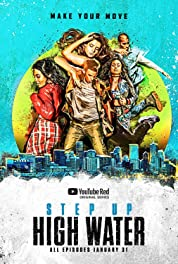 Step Up: High Water - Season 2 (2019) poster