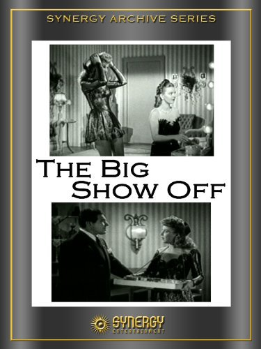 image The Big Show-Off Watch Full Movie Free Online
