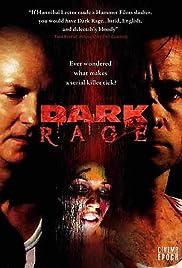 Dark Rage(2008) Poster - Movie Forum, Cast, Reviews