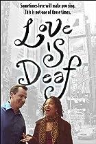 Image of Love Is Deaf