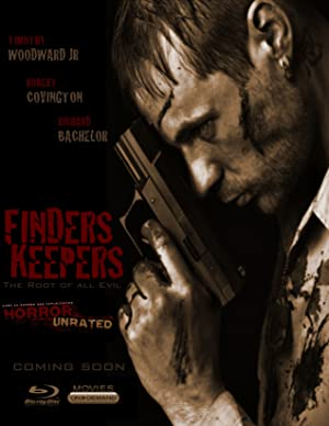 Finders Keepers: The Root of All Evil (2013)