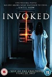 Invoked(2015) Poster - Movie Forum, Cast, Reviews