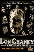 Image of Lon Chaney: A Thousand Faces