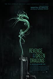 Revenge of the Green Dragons (2014) Poster - Movie Forum, Cast, Reviews
