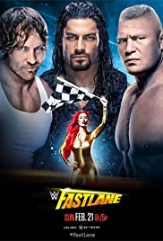 WWE Fastlane (2016) Poster - TV Show Forum, Cast, Reviews