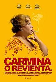 Carmina o revienta(2012) Poster - Movie Forum, Cast, Reviews