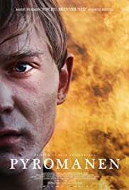 Pyromaniac(2016) Poster - Movie Forum, Cast, Reviews