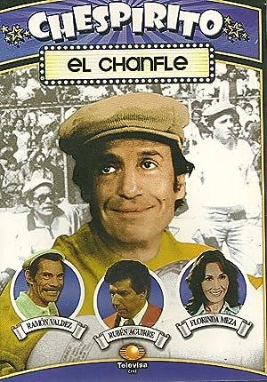 ver Chespirito: El chanfle