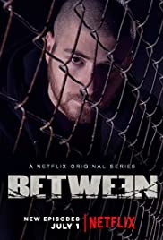 Between Poster - TV Show Forum, Cast, Reviews