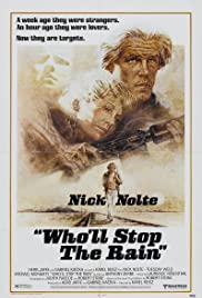 Who'll Stop the Rain (1978) Poster - Movie Forum, Cast, Reviews