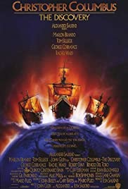 Christopher Columbus: The Discovery (1992) Poster - Movie Forum, Cast, Reviews