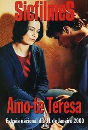 Amo-te, Teresa(2000) Poster - Movie Forum, Cast, Reviews