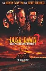 From Dusk Till Dawn 2 Texas Blood Money(1999)