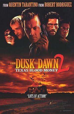 Poster From Dusk Till Dawn 2: Texas Blood Money