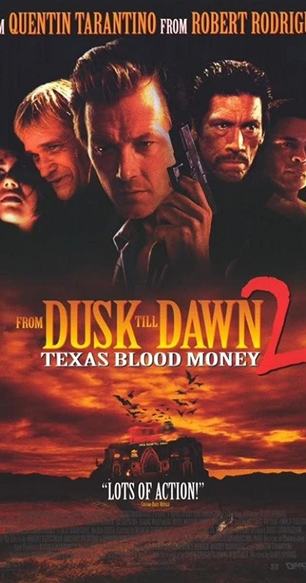 From Dusk Till Dawn 2: Texas Blood Money (Video 1999) - IMDb