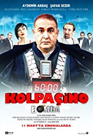 Kolpaçino: Bomba (2011) Poster - Movie Forum, Cast, Reviews