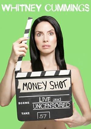 Whitney Cummings: Money Shot (2010)