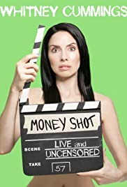 Whitney Cummings: Money Shot (2010) Poster - TV Show Forum, Cast, Reviews