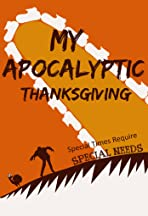 My Apocalyptic Thanksgiving