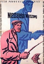 Niedaleko Warszawy Poster