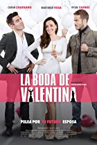 La Boda de Valentina (2018) Poster