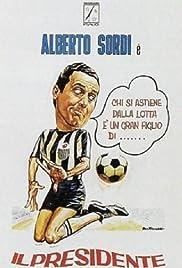 Il presidente del Borgorosso Football Club Poster
