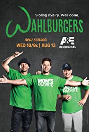 Wahlburgers Poster - TV Show Forum, Cast, Reviews